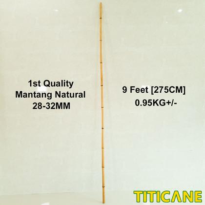 Mantang Natural 1st Quality [ 9 Feet ] [ Rattan / Rotan ]